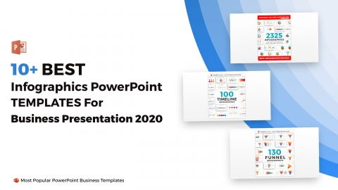 10+ Best Infographics PowerPoint Templates for Business Presentation 2020